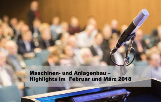 Maschinen- und Anlagenbau – Neue Veranstaltungen und aktuelle Termine