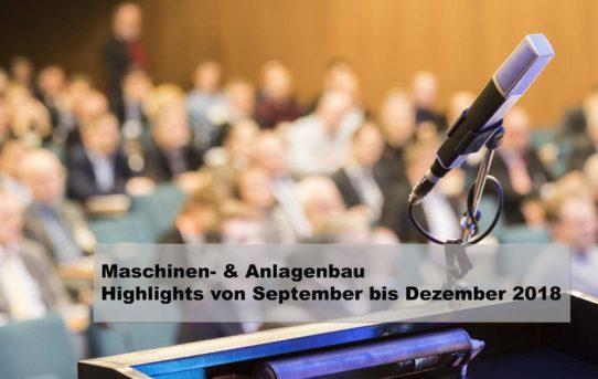 Maschinen- und Anlagenbau: Neue Veranstaltungen und aktuelle Termine