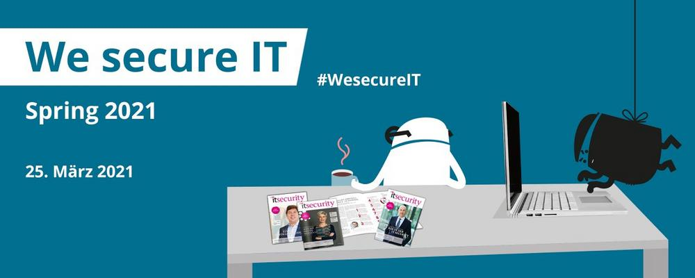 We secure IT (Webinar | Online)