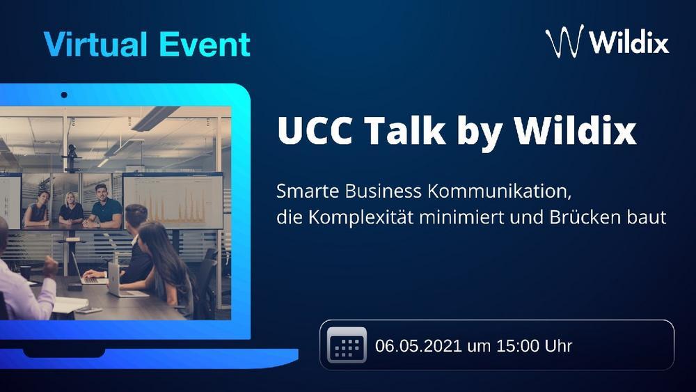 UCC Talk by Wildix: Smarte Business Kommunikation, die Komplexität minimiert und Brücken baut (Vortrag | Online)