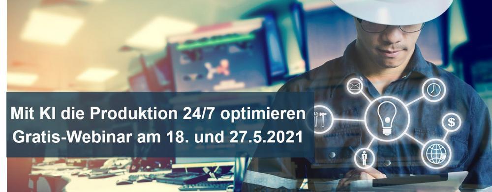 Mit KI die Produktion 24/7 optimieren - Gratis-Webinar zur Produktionsunterstützung (Webinar | Online)