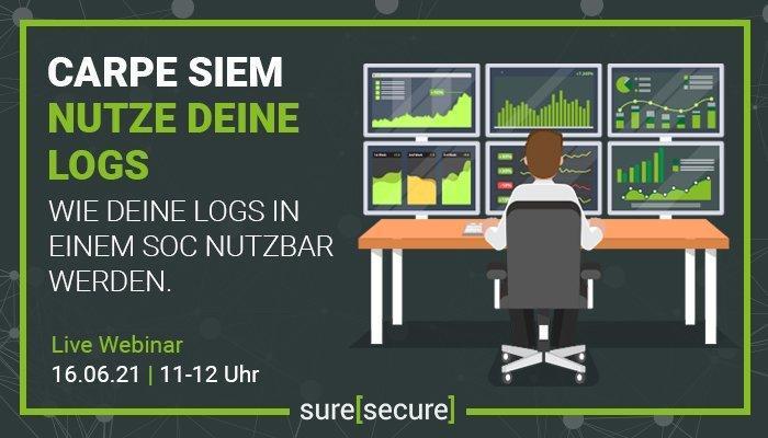 Carpe SIEM - Nutze deine Logs (Webinar   Online)