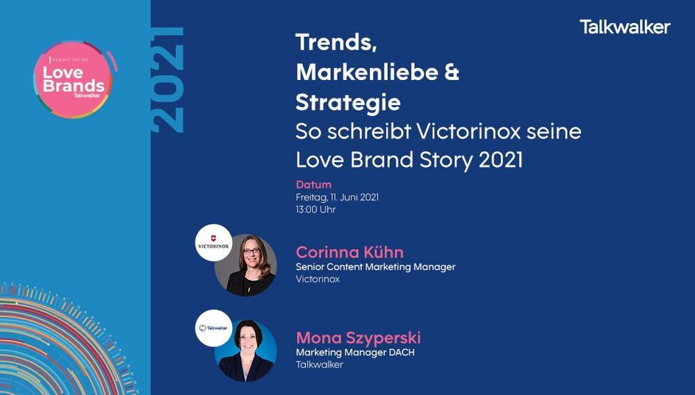 Trends, Markenliebe & Strategie - So schreibt Victorinox seine Love Brand Story 2021 (Webinar | Online)