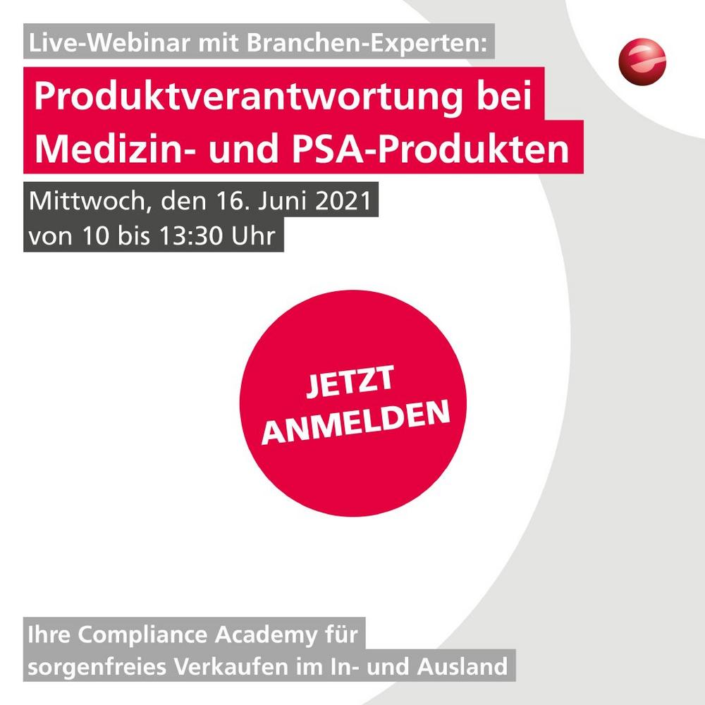 Produktverantwortung bei Medizin & PSA Produkten (Expertenrunde) (Webinar   Online)