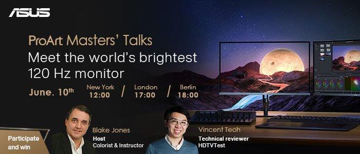 ASUS ProArt Masters Talks - Erleben Sie den hellsten 120-Hz-Monitor der Welt (Webinar | Online)