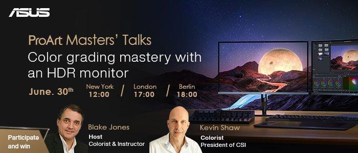 ASUS ProArt Masters Talks - Farbkorrekturen mit einem HDR-Monitor meistern (Webinar   Online)