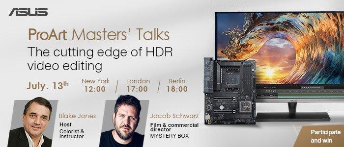 ASUS ProArt Masters Talks - Der neueste Stand der HDR-Videobearbeitung (Webinar   Online)