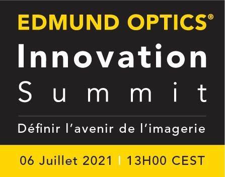 Edmund Optics Innovation Summit: Définir l'avenir de l'Imagerie (Webinar   Online)