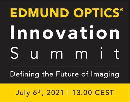 Edmund Optics Innovation Summit: Defining the Future of Imaging (Webinar   Online)