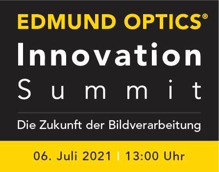 Edmund Optics Innovation Summit: Die Zukunft der Bildverarbeitung (Webinar   Online)