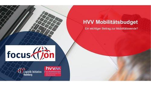 focus.on: HVV Mobilitätsbudget. Ein wichtiger Beitrag zur Mobilitätswende? (Vortrag   Online)