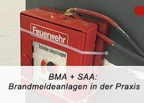 BMA + SAA: Brandmeldenormen in der Praxis - Auffrischung DIN 14675 (Webinar | Online)