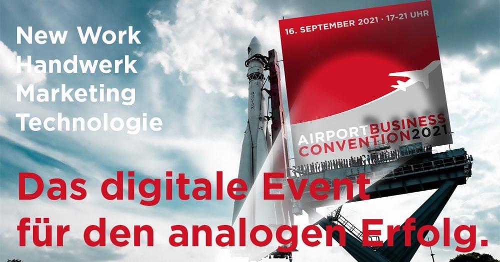 Airport Business Convention - die online Veranstaltung für den analogen Erfolg! (Kongress   Online)