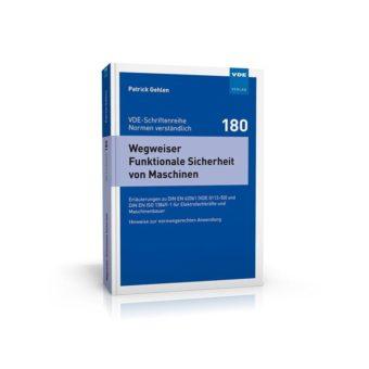 Die neue DIN EN 62061 (VDE 0113-50) –  Unterstützung für den Anwender bei der normgerechten Anwendung